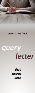 How To Write A Query Letter That Doesnt Suck by HM-Ward
