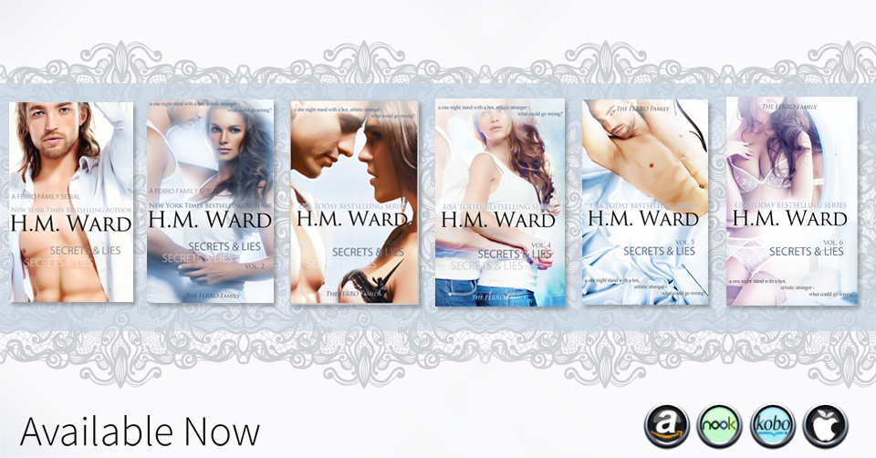 Secrets & Lies 1-5 by H.M. Ward - A one night stand with an artistic stranger, what could possibly go wrong?