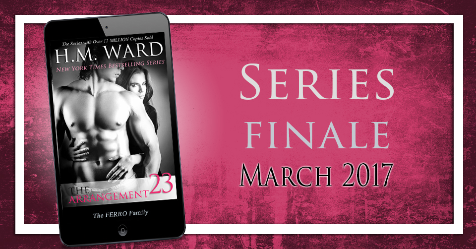 THE ARRANGEMENT 22by H.M. Ward - A one night stand with an artistic stranger, what could possibly go wrong?